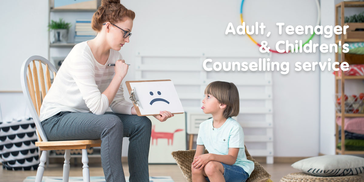 Adult, Teenager and Children's Counselling service